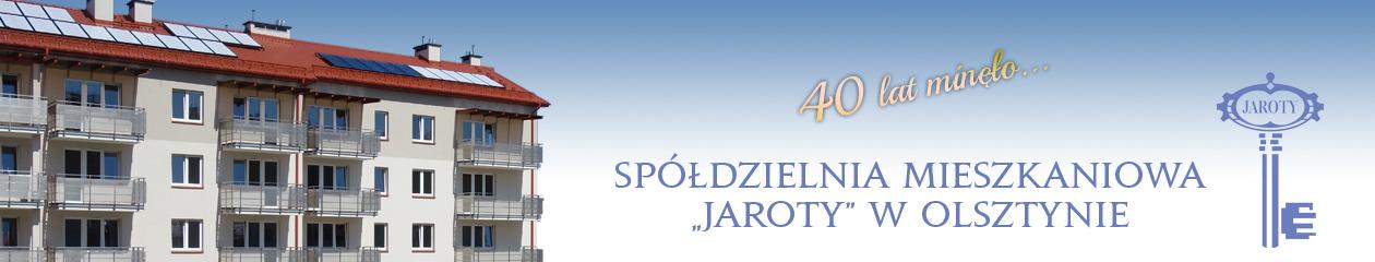 """Spółdzielnia Mieszkaniowa """"Jaroty"""" w Olsztynie"""
